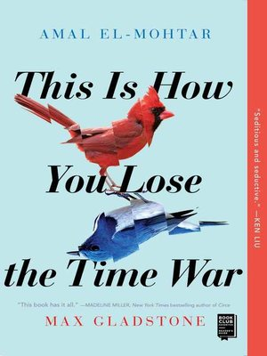 cover image of This Is How You Lose the Time War